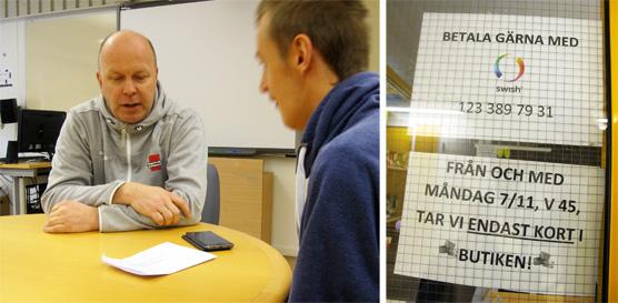 Intervju med Joakim Karlsson (tv). I butiken kan man betala med kort eller Swisch (th).
